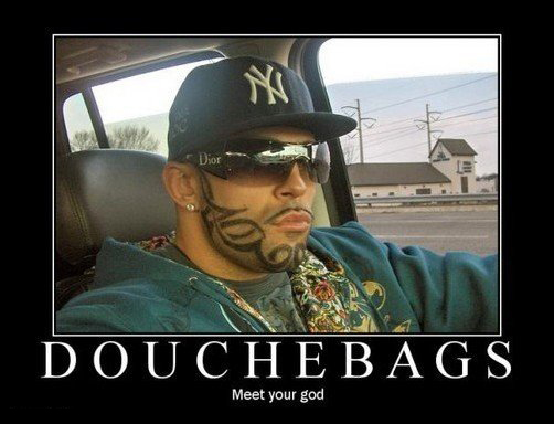 Are you dating a douchebag