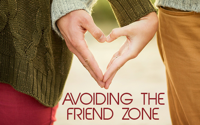 20160307-BSL-Blog-Avoiding The Friend Zone-400