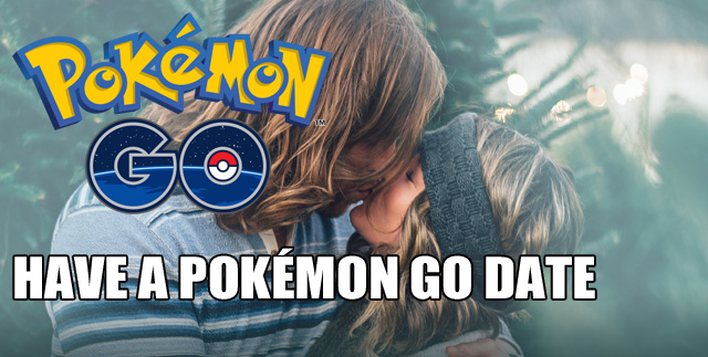 Have A Pokemon GO Date